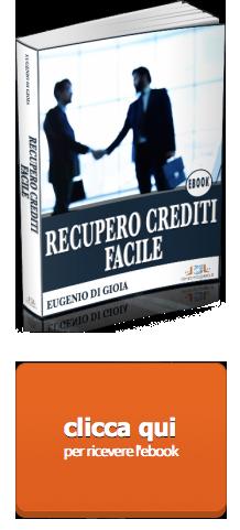 ecco il tuo ebook per il recupero crediti facile